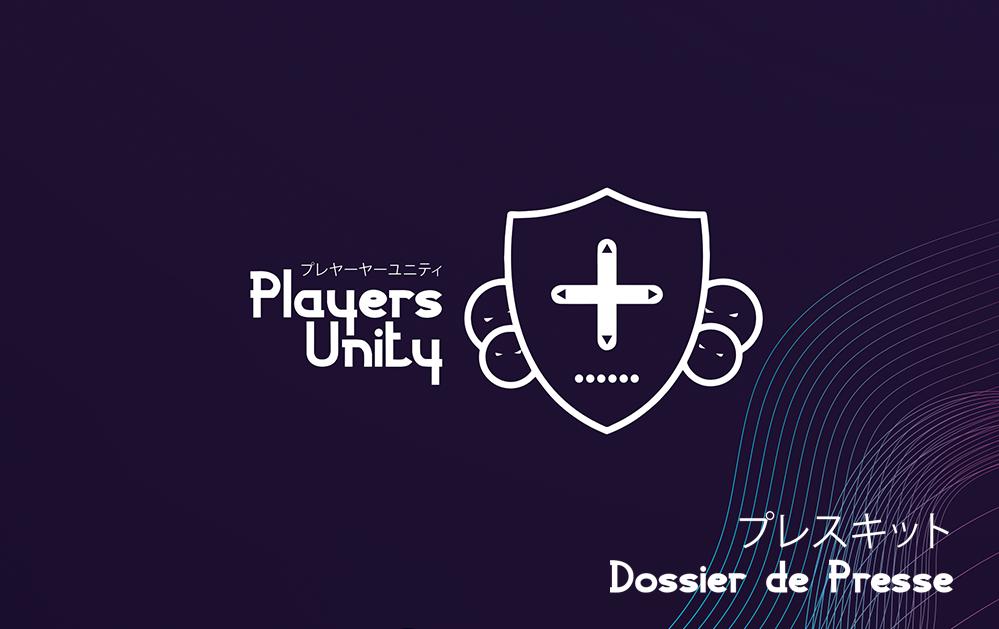 Dossier de Presse Players Unity